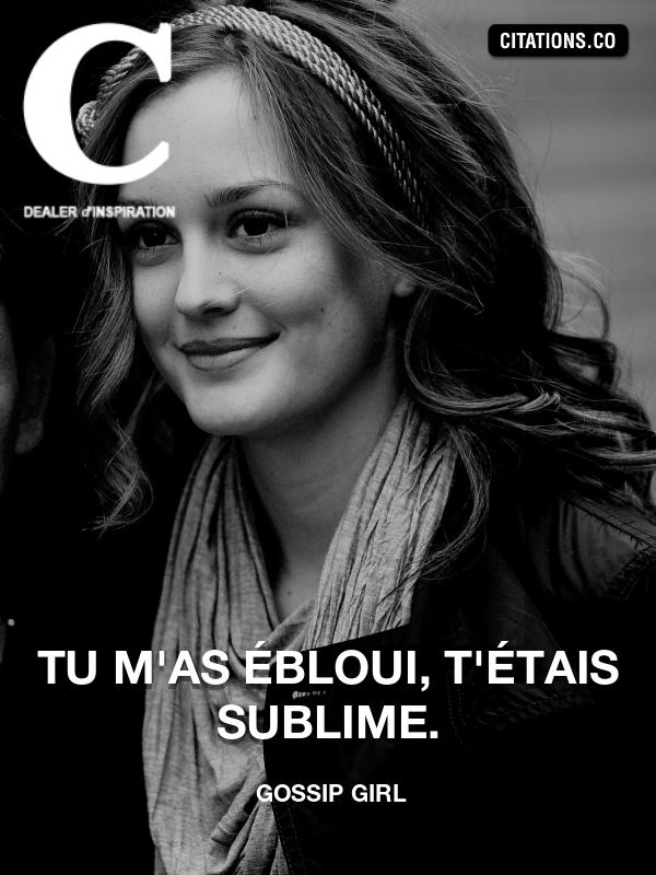 Citation de Gossip Girl-5ad892d7ef9f5