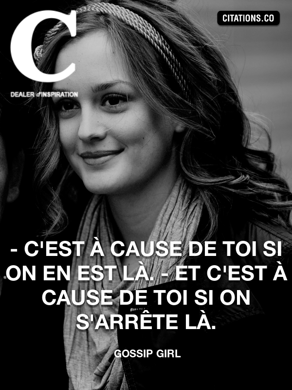 Citation de Gossip Girl-5ae9b6552accd