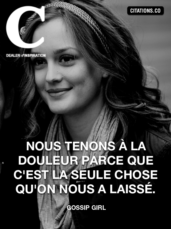 Citation de Gossip Girl-5b230f93dd62f