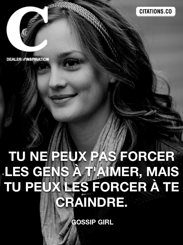 Citation de Gossip Girl-5b37d350e748f