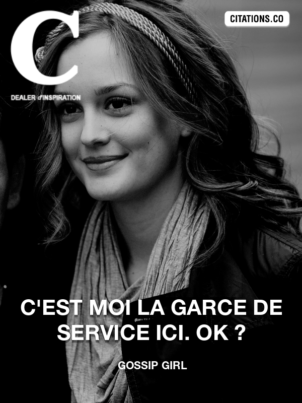 Citation de Gossip Girl-5b6cb97f970ab