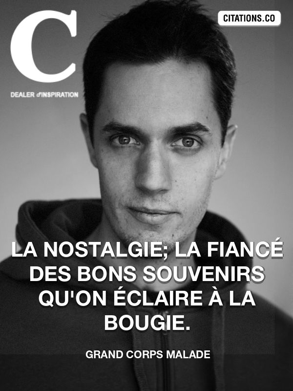 Citation de Grand Corps Malade