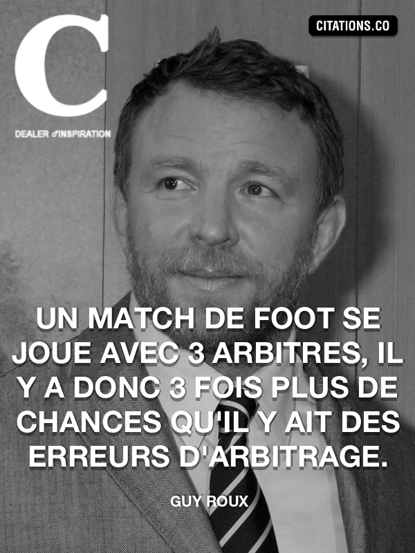 Citation de Guy Roux