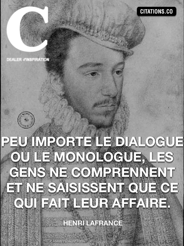 Citation de Henri Lafrance-5aaeb7332da1d