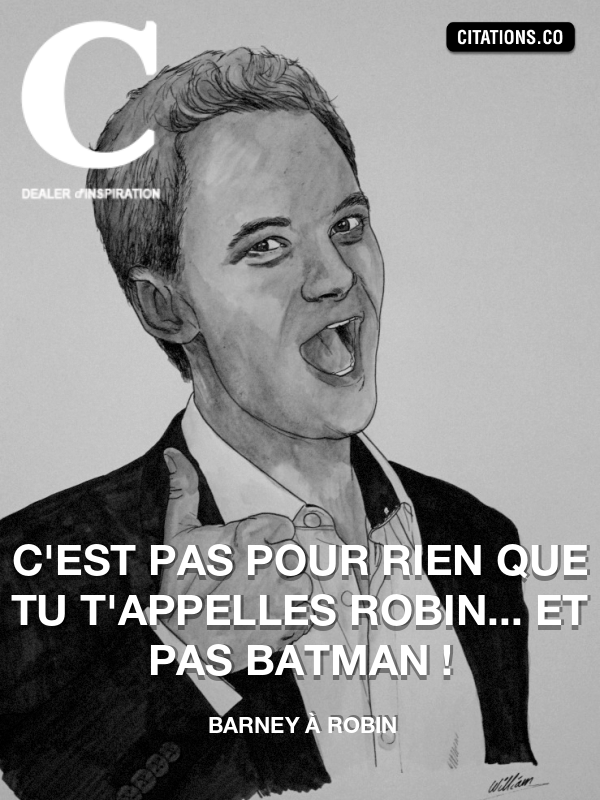 Citation de How I Met Your Mother