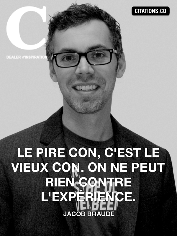 Citation de Jacob Braude