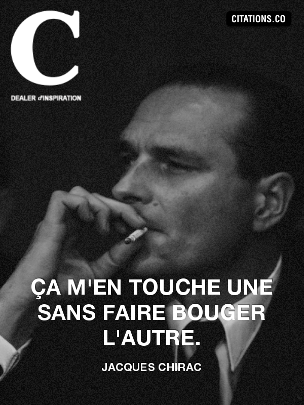 Citation de Jacques Chirac