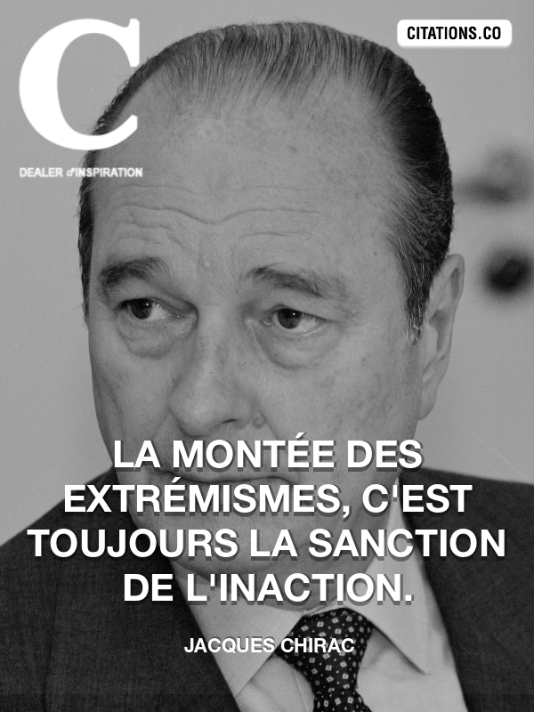 Citation de Jacques Chirac-5ad51ce210a9f