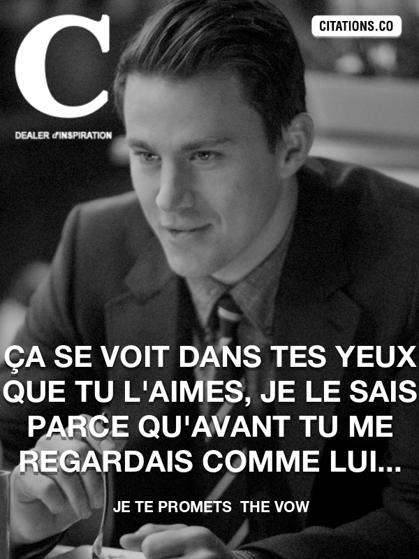 Citation de Je Te Promets  The Vow-5a70a494a0215