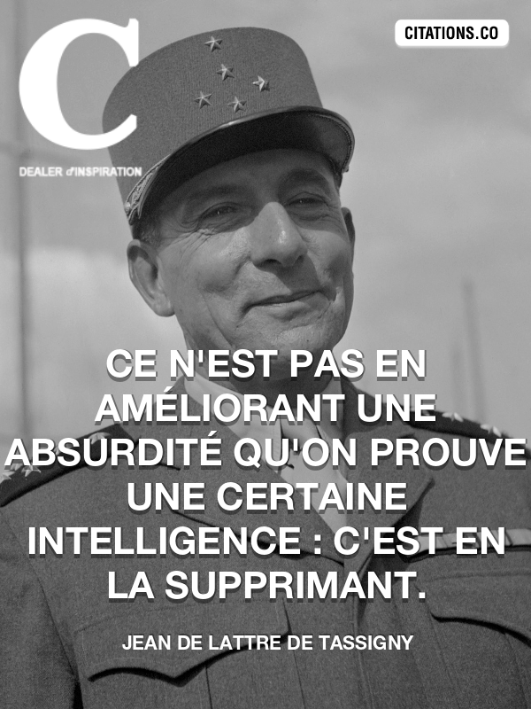 Citation de Jean De Lattre De Tassigny