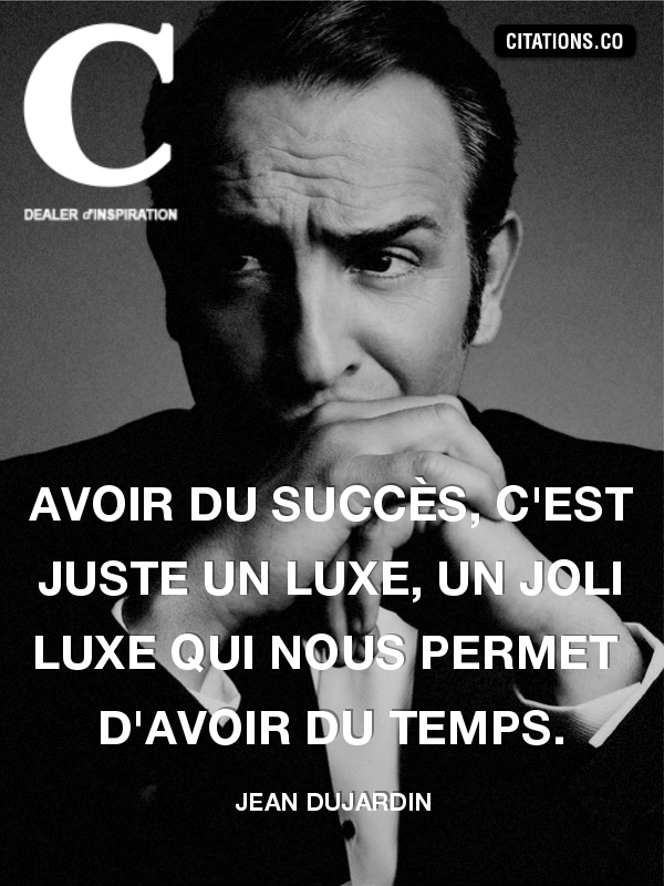 Citation de Jean Dujardin