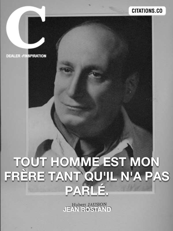 Citation de Jean Rostand-5adb43e578098