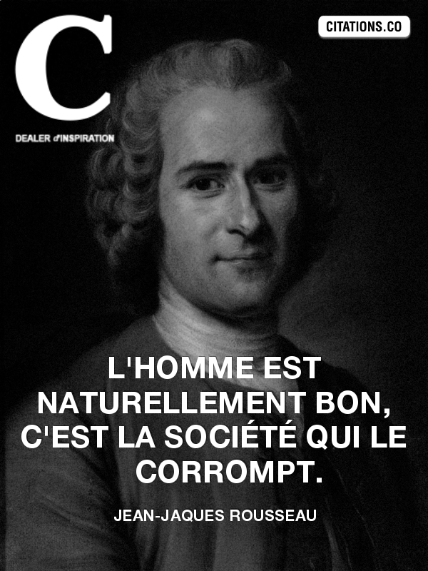 Citation de Jean-Jaques Rousseau
