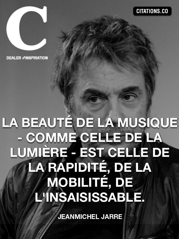 Citation de Jeanmichel Jarre-5a5ba8b236354