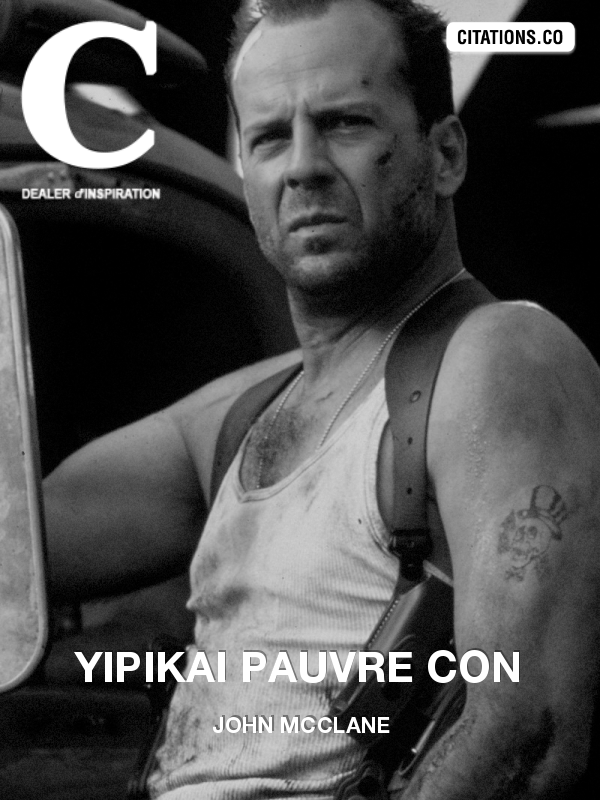 Citation de John McClane-4390600
