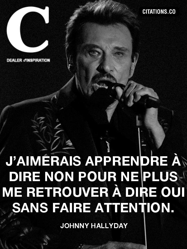 Citation de Johnny Hallyday-160105