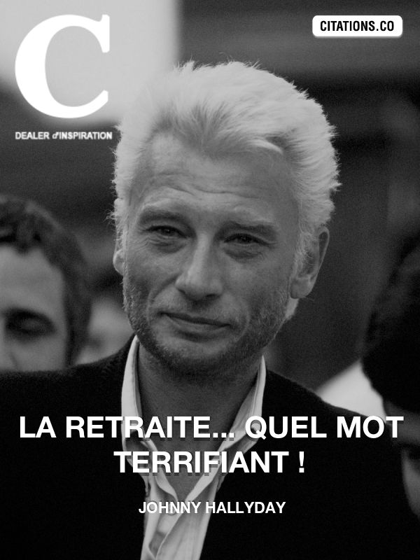 Citation de Johnny Hallyday