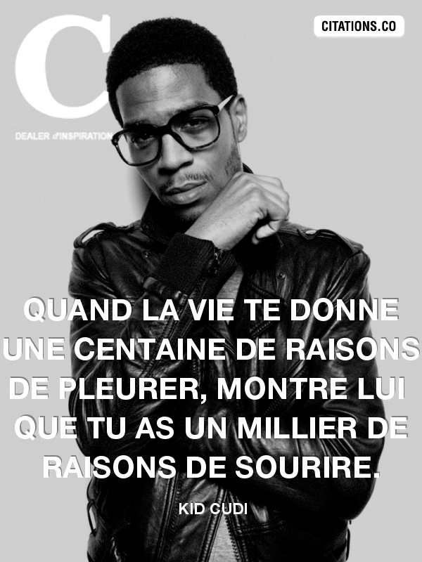 Citation de KID CUDI