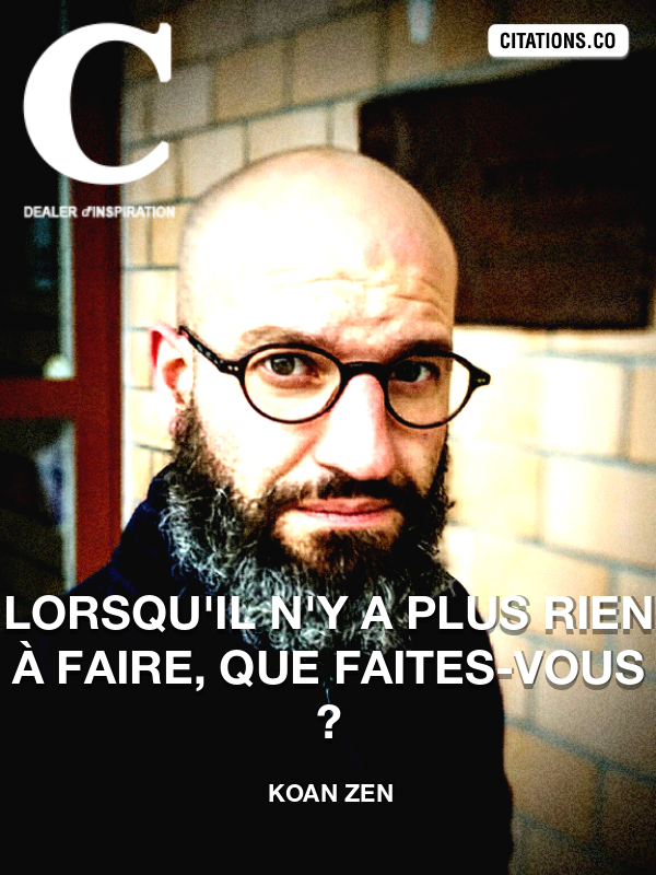 Citation de Koan Zen-5a1b7fb1cd7d7