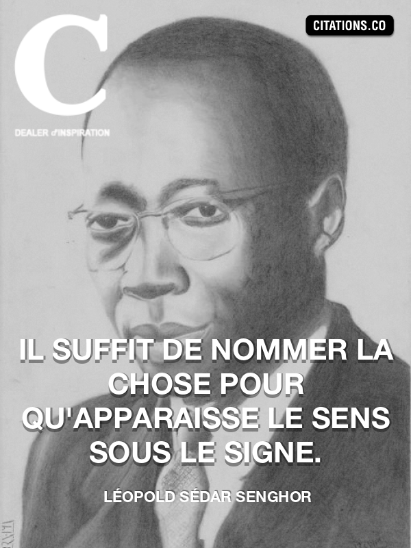 Citation de Léopold Sédar Senghor