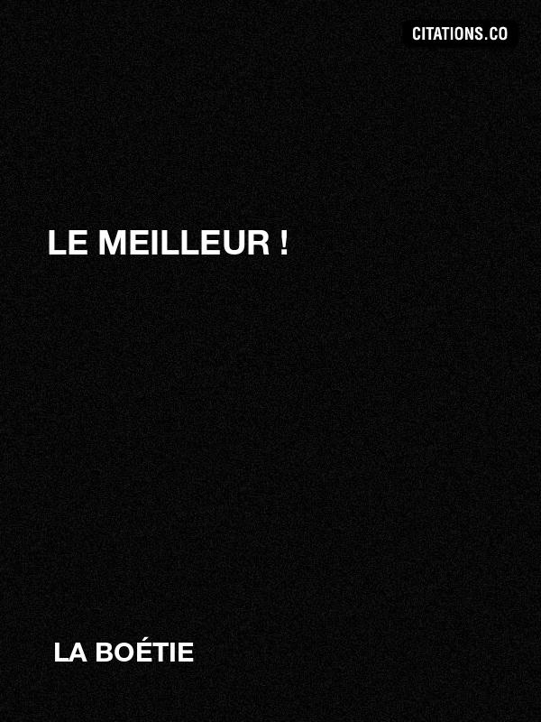 Citation De La Boétie Citation N 2890
