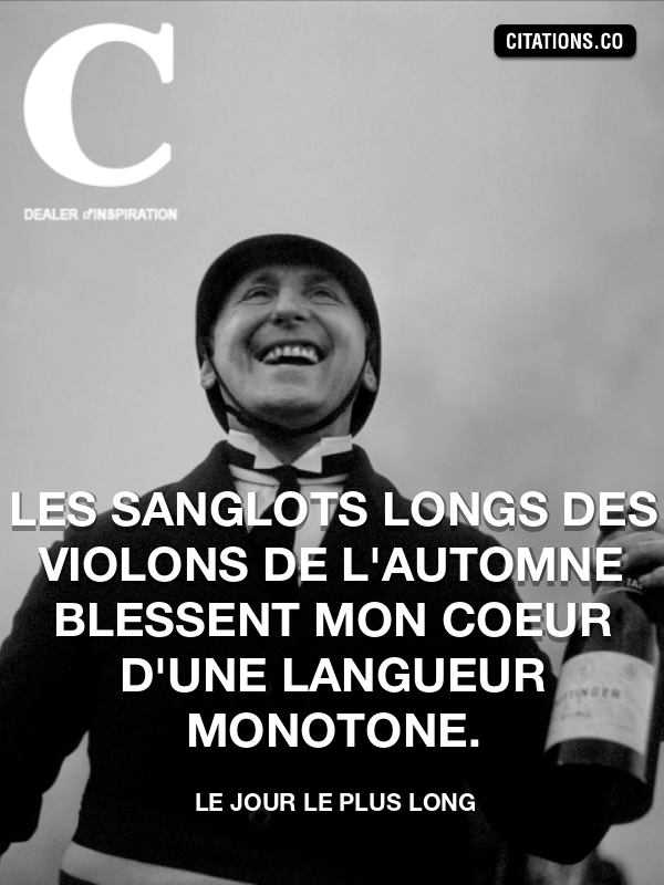 Citation de Le Jour Le Plus Long-5a5fd5768e9e5