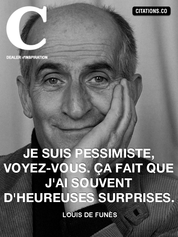 Citation de Louis De Funès