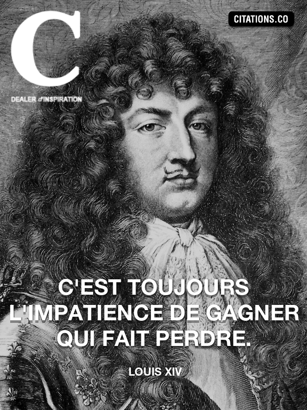 Citation de Louis XIV