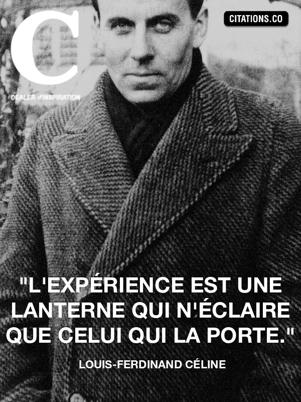 Citation de Louis-Ferdinand Céline-7729650