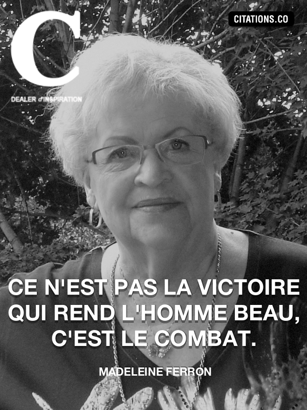 Citation de Madeleine Ferron