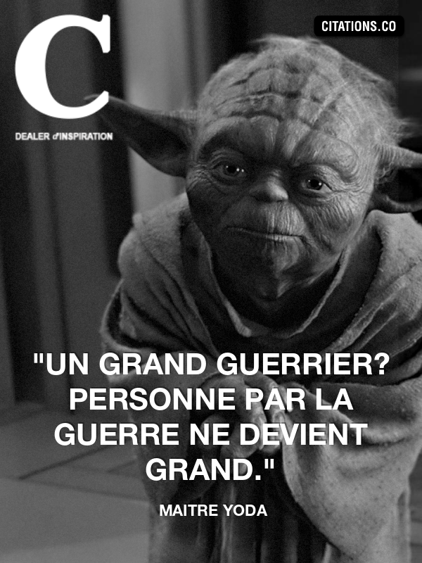 Citation de maitre yoda