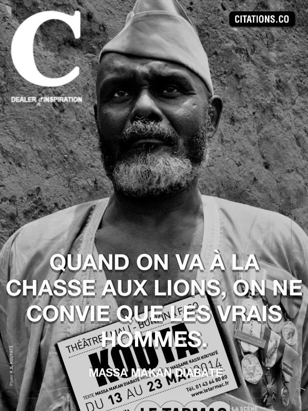 Citation de Massa Makan Diabaté-5afc3963b63d9