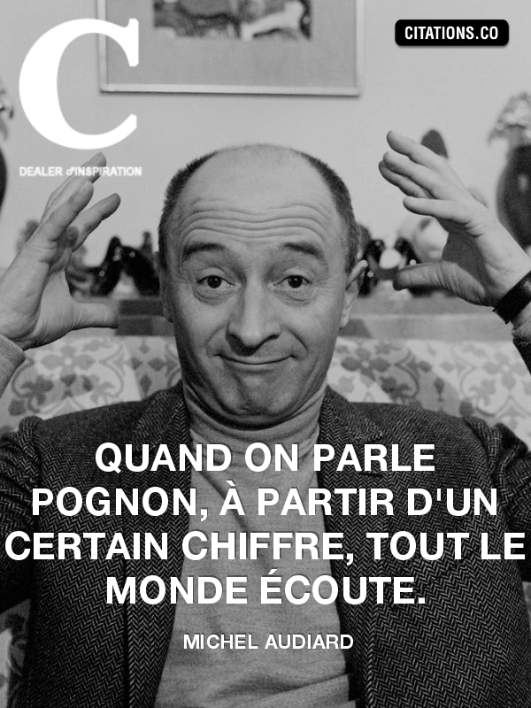 Citation de Michel Audiard