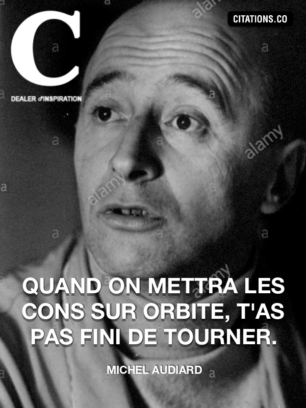Citation de Michel Audiard-5b20cf01c4f37
