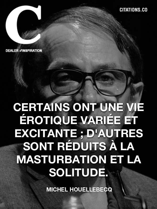 Citation de Michel Houellebecq