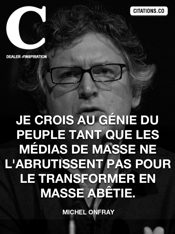 Citation de Michel Onfray-5b0816e237ce4
