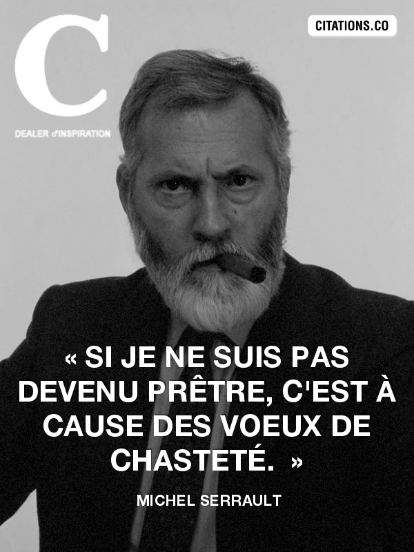 Citation de Michel Serrault-9951