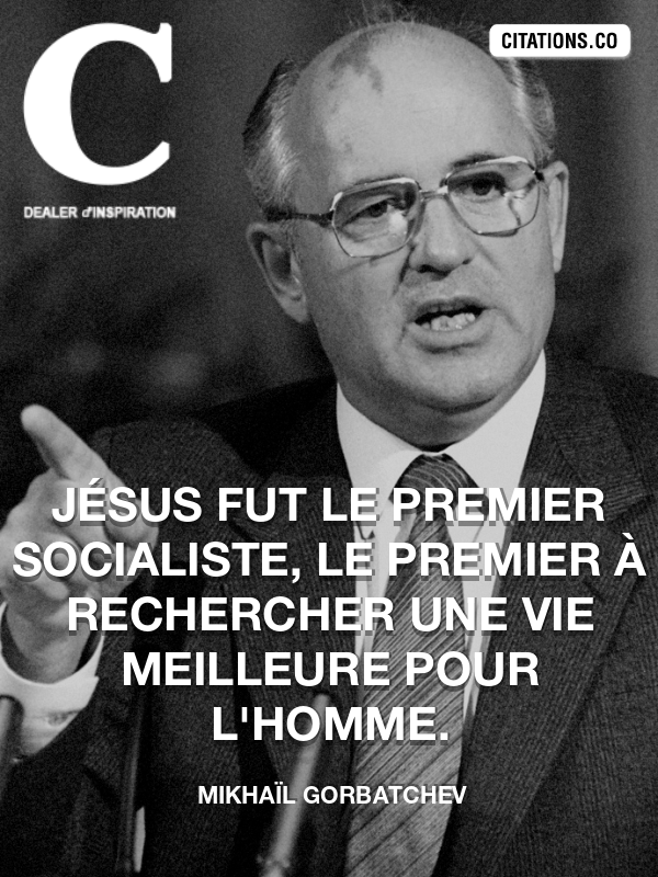 Citation de Mikhaïl Gorbatchev