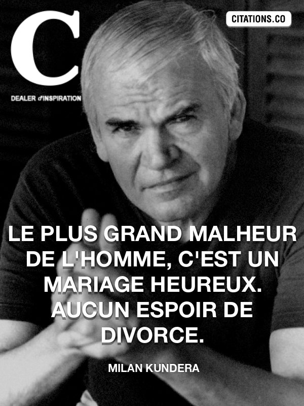 Citation de Milan Kundera-5b3cb6c306984