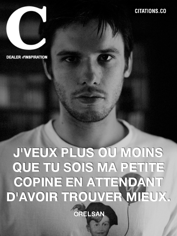 Citation de Orelsan-136808