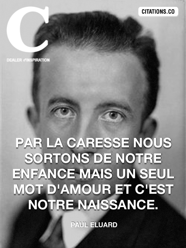 Citation De Paul Eluard Citation N 9740