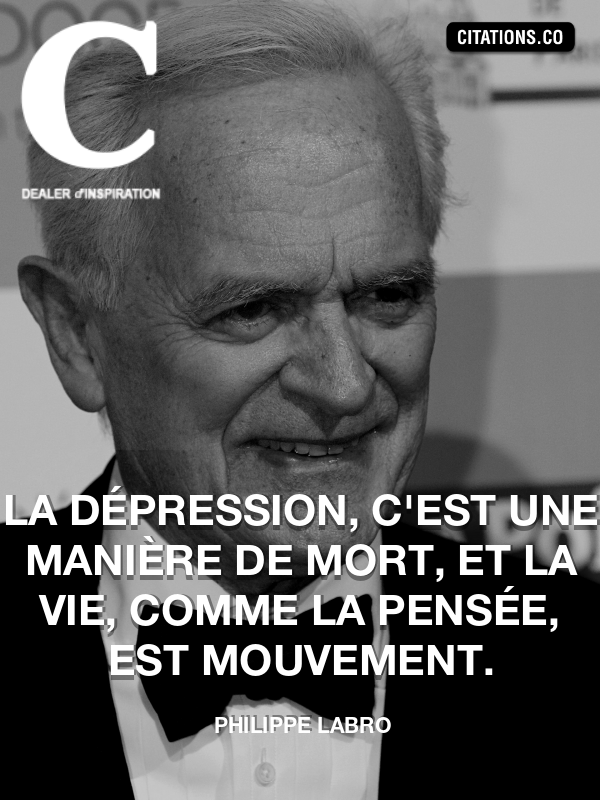 Citation de Philippe Labro
