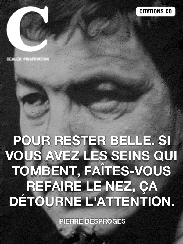 Citation de Pierre Desproges-5b2f87c166d06