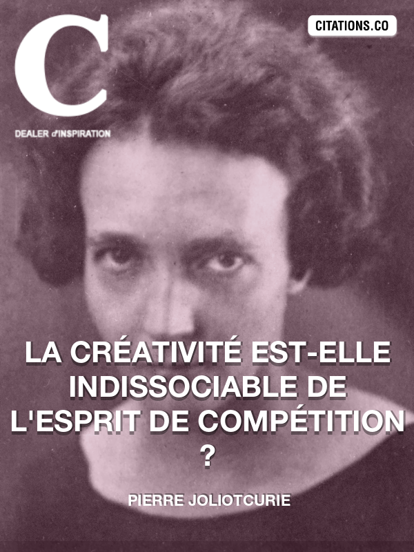 Citation de Pierre JoliotCurie