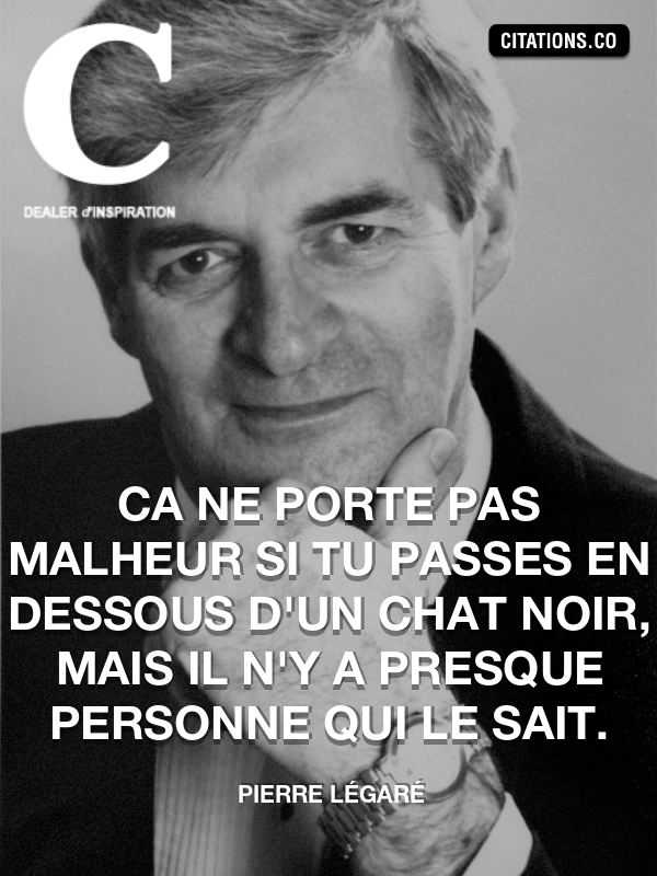Citation de Pierre Légaré-5a3ab336cd2c7