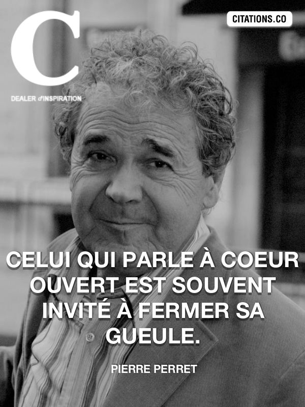 Citation de Pierre Perret-5b0638c1e286f