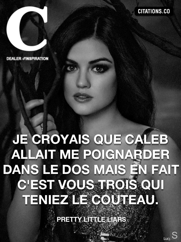 Citation de Pretty Little Liars-5a2bec6277ab9