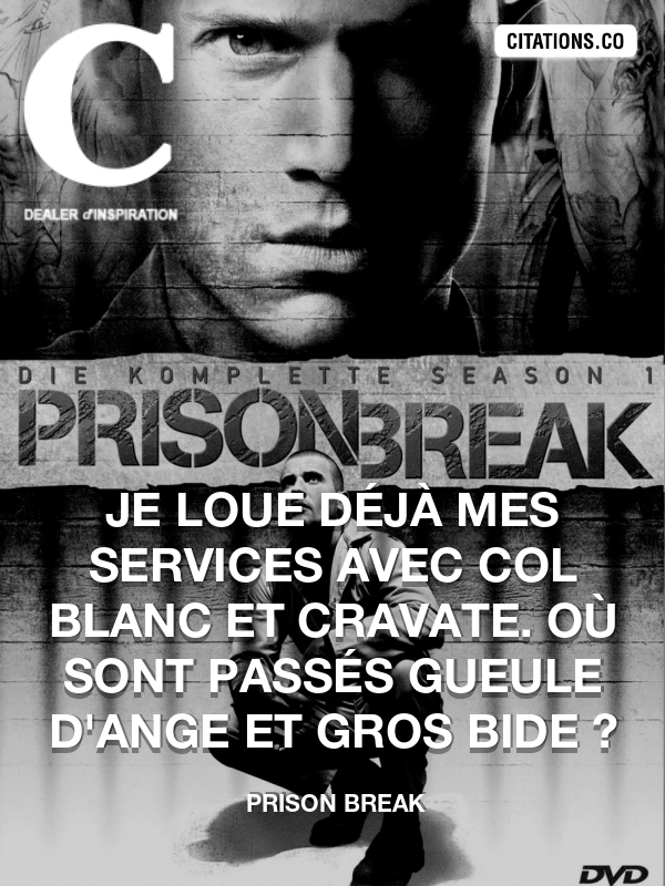 Citation de Prison Break-5a2e10d26b845