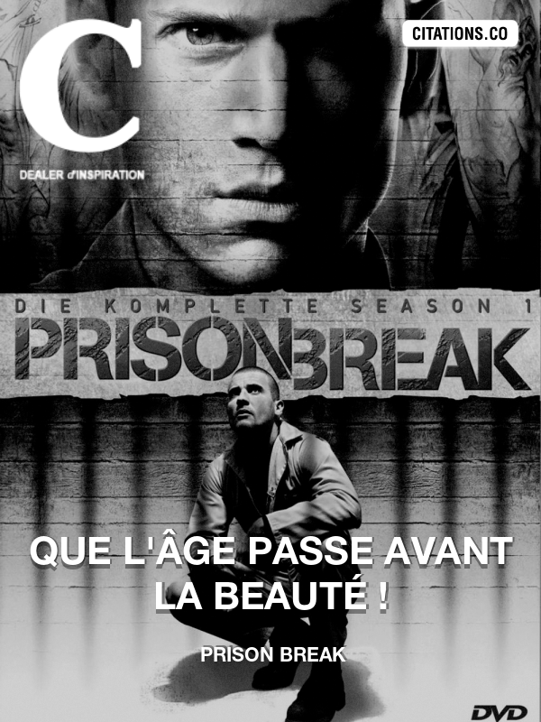 Citation de Prison Break-5a41ad2332aa3