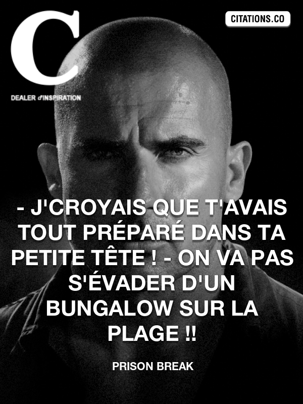 Citation de Prison Break-5abc64d2dcfe3